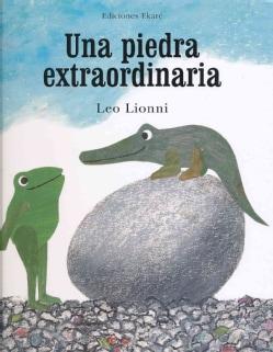 Una piedra extraordinaria / An Extraordinary Egg (Hardcover)
