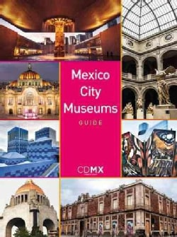 Mexico City Museums Guide (Paperback)