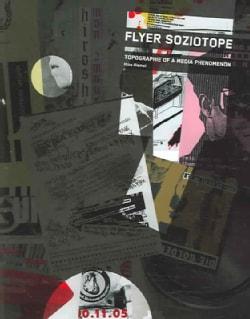 Flyer  Soziotope: Topography of a Media Phenomenon (Paperback)