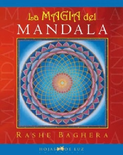 La magia del mandala / The Magic of Mandala (Hardcover)