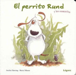 El perrito Rund y los contrarios / Doggie Rund and the Opposites (Board book)