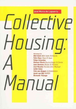 Collective Housing: A Manual (Paperback)