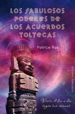 Los fabulosos poderes de los acuerdos toltecas / The Great Powers of the Toltec Agreements (Paperback)