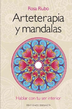 Arteterapia y mandalas / Art Therapy and Mandalas