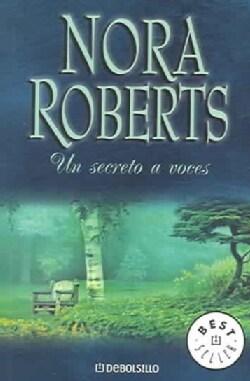 Un secreto a voces/ Public Secrets (Paperback)