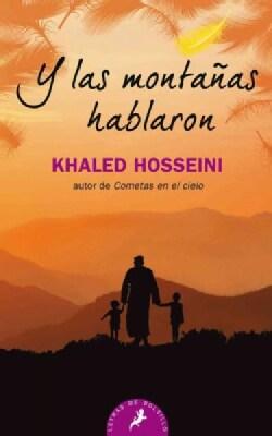 Y las montanas hablaron/ And the Mountains Echoed (Paperback)