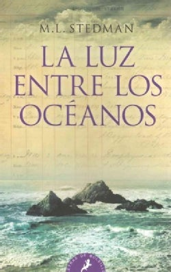 La luz entre los oceanos / The Light Between Oceans (Paperback)