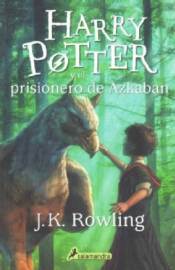 Harry Potter y el prisionero de Azkaban/ Harry Potter And The Prisoner Of Azkaban (Paperback)