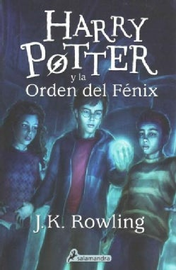 Harry Potter y la orden del fenix/ Harry Potter and the Order of the Phoenix (Paperback)