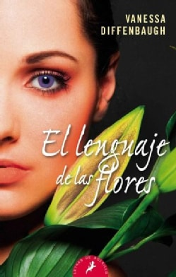 El lenguaje de las flores / The Language of Flowers (Paperback)