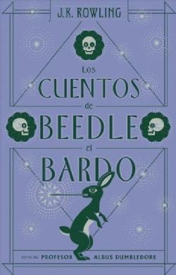 Los Cuentos De Beedle El Bardo / The Tales of Beedle the Bard (Hardcover)