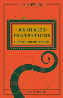 Animales Fantasticos Y Donde Encontrarlos / Fantastic Beasts & Where to Find Them (Hardcover)