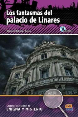 Los fantasmas del palacio de Linares / The Ghosts at the Linares' Palace