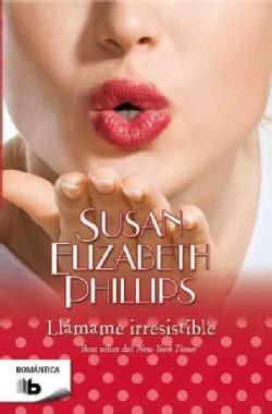 Llamame Irresistible / Call Me Irresistible (Paperback)