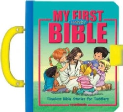 My First Handy Bible: Timeless Bible Stories for Toddlers (Hardcover)