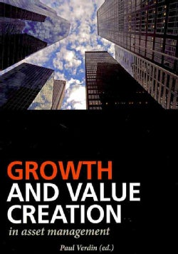 Growth and Value Creation in Asset Management (Paperback)