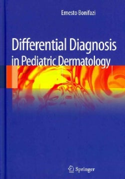 Differential Diagnosis in Pediatric Dermatology (Hardcover)