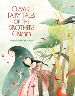 Classic Fairy Tales by the Brothers Grimm (Hardcover)