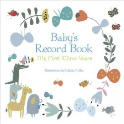 Baby's Record Book Boy: My First Three Years (Record book)