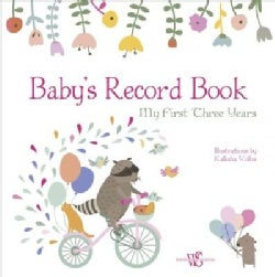 Baby's Record Book Girl: My First Three Years (Record book)