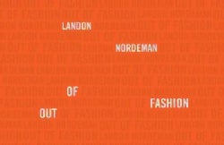 Landon Nordeman: Out of Fashion (Hardcover)