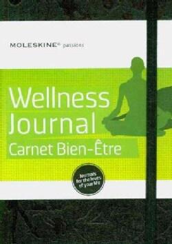 Moleskine Passions Wellness Journal: Carnet Bien-etre/Notebook to Be Well (Notebook / blank book)