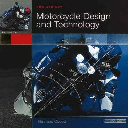 How and Why Motorcycle Design and Technology: How and Why (Paperback)