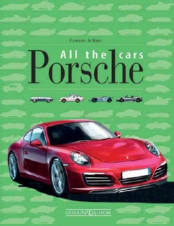 Porsche: All the Cars (Hardcover)