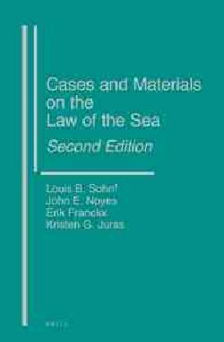 Cases and Materials on the Law of the Sea (Hardcover)