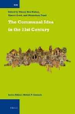 The Communal Idea in the 21st Century (Hardcover)