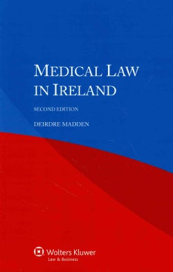 Medical Law in Ireland (Paperback)