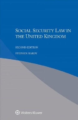 Social Security Law in the United Kingdom (Paperback)