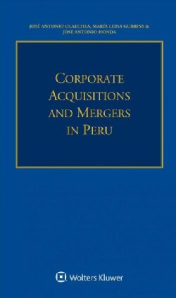 Corporate Acquisitions and Mergers in Peru (Paperback)