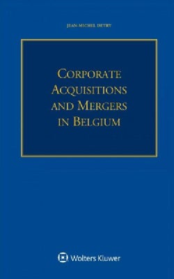 Corporate Acquisitions and Mergers in Belgium (Paperback)