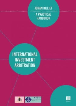 International Investment Arbitration: A Practical Handbook (Paperback)