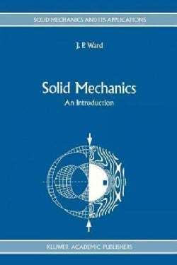 Solid Mechanics: An Introduction (Paperback)