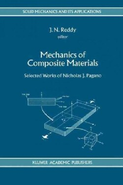 Mechanics of Composite Materials: Selected Works of Nicholas J. Pagano (Paperback)