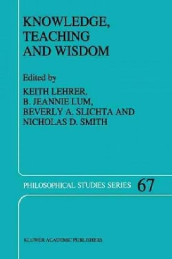 Knowledge, Teaching and Wisdom (Paperback)
