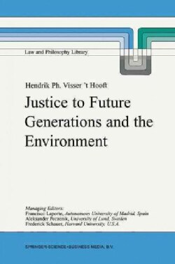 Justice to Future Generations and the Environment (Paperback)