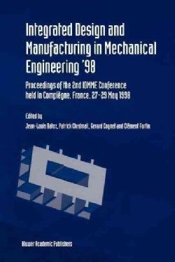 Integrated Design and Manufacturing in Mechanical Engineering '98 (Paperback)