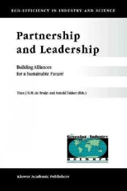 Partnership and Leadership: Building Alliances for a Sustainable Future (Paperback)