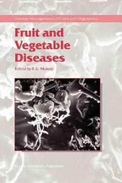 Fruit and Vegetable Diseases (Paperback)