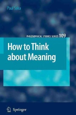How to Think About Meaning (Paperback)