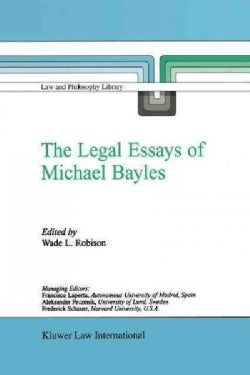 The Legal Essays of Michael Bayles (Paperback)