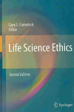 Life Science Ethics (Hardcover)