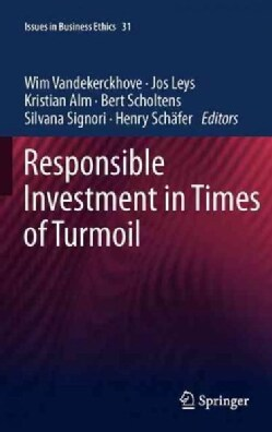 Responsible Investing in Times of Turmoil (Hardcover)