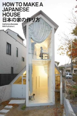 How to Make a Japanese House (Paperback)