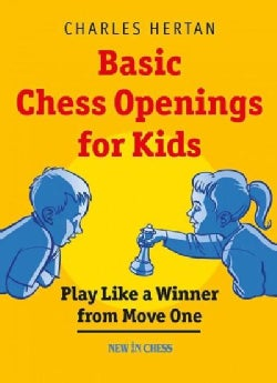 Basic Chess Openings for Kids: Play Like a Winner from Move One (Paperback)
