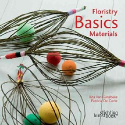Floristry Basics: Materials (Hardcover)