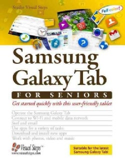 Working With a Samsung Galaxy Tablet With Android 5 for Seniors: Get Started Quickly With This User-friendly Tablet (Paperback)